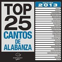 Top 25 Cantos De Alabanza [2013 Edición]