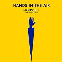 Mousse T., Brooke Fraser – Hands In The Air