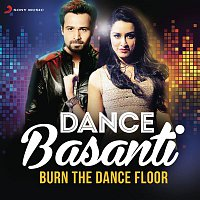 Badshah, Indeep Bakshi – Dance Basanti (Burn the Dance Floor)