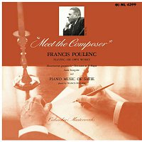 Francis Poulenc – Meet the Composer - Francis Poulenc Playing His Own Works