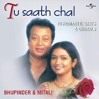 Bhupinder Singh, Mitali Singh – Tu Saath Chal