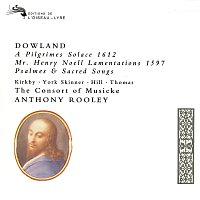 The Consort of Musicke, Anthony Rooley – Dowland: A Pilgrim's Solace; Mr Henry Noell Lamentations; Psalmes