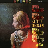 Jimmy McGriff – At The Organ