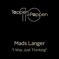 Mads Langer – I Was Just Thinking