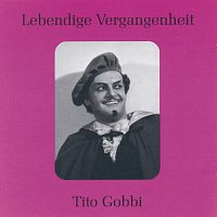 Lebendige Vergangenheit - Tito Gobbi
