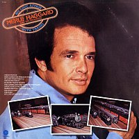 Merle Haggard & The Strangers – My Love Affair With Trains