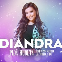 Diandra – Pida huolta [Elokuvasta Onnelin ja Annelin talvi]