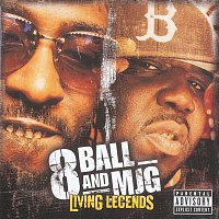 8Ball, MJG – Living Legends