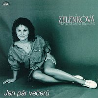 Přední strana obalu CD Jen pár večerů. Jitka Zelenková zpívá slavné světové evergreeny