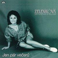 Jen pár večerů. Jitka Zelenková zpívá slavné světové evergreeny
