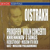 Moscow RTV Large Symphony Orchestra, Igor Oistrakh – Prokofiev: Concerto No. 1 - Khrennikov: 3 Songs for Violin & Orchestra