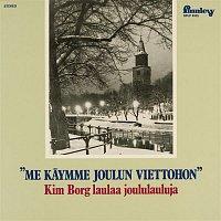 Kim Borg – Me kaymme joulun viettohon