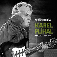 Karel Plíhal – Skrin s Beduiny/Best Of