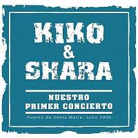 Kiko & Shara – Nuestro Primer Concierto