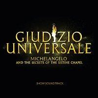 John Metcalfe – Giudizio Universale - Michelangelo And The Secrets Of The Sistine Chapel [Soundtrack to the Rome Auditorium Conciliazione Show]