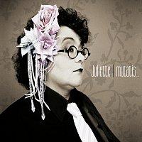 Juliette – Mutatis Mutandis