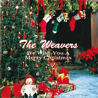 The Weavers – We Wish You A Merry Christmas