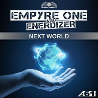 Empyre One, Enerdizer – Next World [Official Anthem]