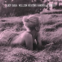 Lady Gaga – Million Reasons [Andrelli Remix]