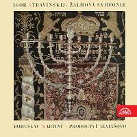 Různí interpreti – Martinů: Izaiášovo proroctví, Stravinskij: Žalmová symfonie