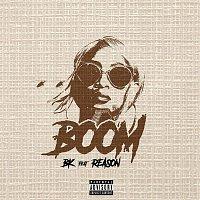 BK, Reason – Boom