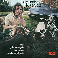 Jack Bruce – Things We Like