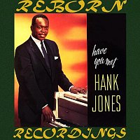 Hank Jones – Have You Met Hank Jones? (HD Remastered)