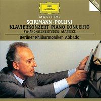 Maurizio Pollini, Berliner Philharmoniker, Claudio Abbado – Schumann: Piano Concerto; Symphonic Etudes