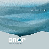 Christopher Tin, Royal Philharmonic Orchestra – The Drop That Contained the Sea