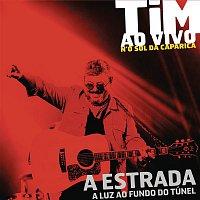 Tim – A Estrada (Ao Vivo)