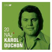 Karol Duchoň – 20 Naj