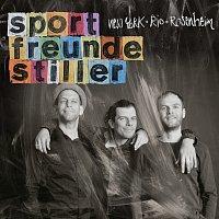 Sportfreunde Stiller – New York, Rio, Rosenheim