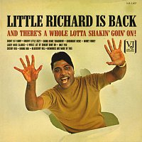 Little Richard – Little Richard Is Back (And There's A Whole Lotta Shakin' Goin' On!)