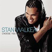 Stan Walker – Choose You