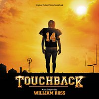 William Ross – Touchback [Original Motion Picture Soundtrack]