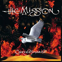 The Mission – Carved In Sand