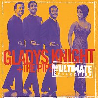 Gladys Knight & The Pips – Ultimate Collection:  Gladys Knight & The Pips