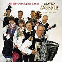 Slavko Avsenik und seine Original Oberkrainer – Mit Musik Und Guter Laune