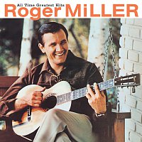 Roger Miller – All Time Greatest Hits