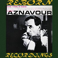 Charles Aznavour – The Time Is Now - Extended Edition (HD Remastered)
