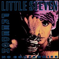 Little Steven – Freedom - No Compromise [Deluxe Edition]