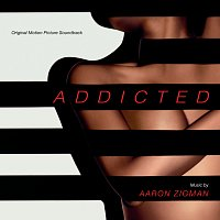 Aaron Zigman – Addicted [Original Motion Picture Soundtrack]