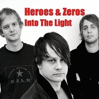 Heroes & Zeros – Into The Light
