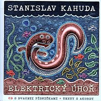 Stanislav Kahuda – Elektrický úhoř