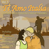 Tony Tabbi – Ti Amo Italia Vol. 1