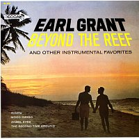 Earl Grant – Beyond The Reef And Other Instrumental Favorites