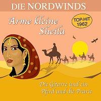Die Nordwinds – Arme kleine Sheila / Die Gitarre und ein Pferd und die Prarie