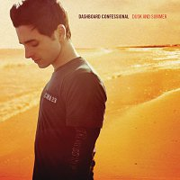 Dashboard Confessional – Dusk And Summer
