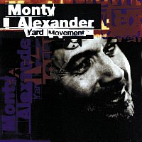 Monty Alexander – Yard Movement