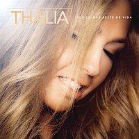 Thalía – Por Lo Que Reste de Vida